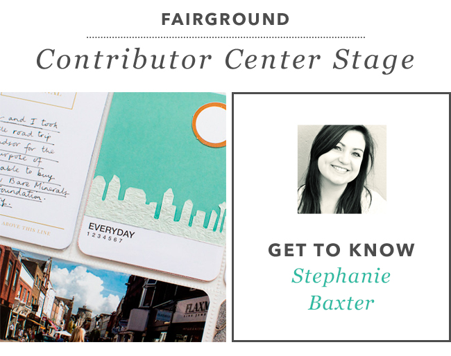 Contributor Center Stage - Stephanie Baxter
