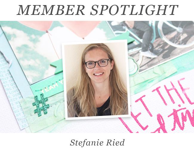 Member Spotlight   Stefanie Ried