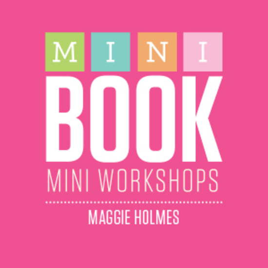 Mini Book Mini Workshop - Maggie Holmes