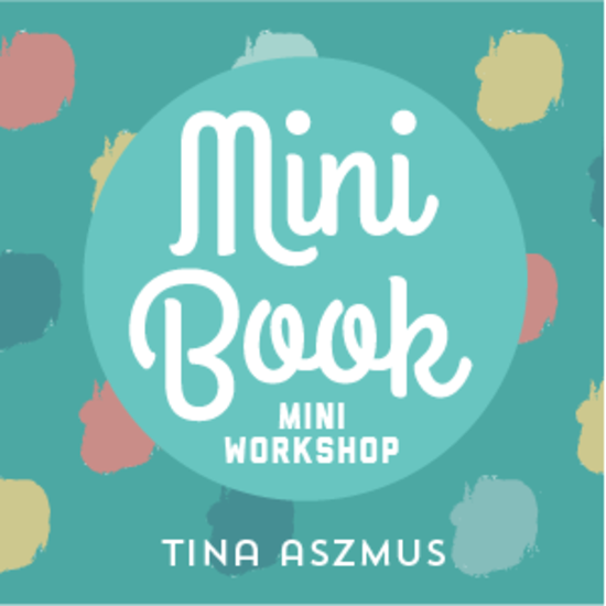 Mini Book Workshop 2015 | Tina Aszmus