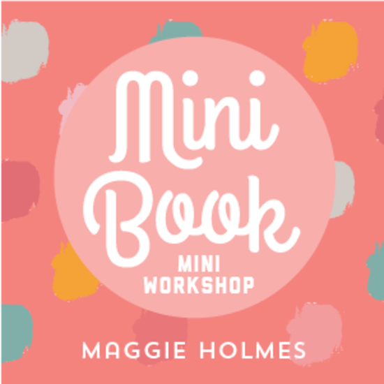 Mini Book Workshop 2015 | Maggie Holmes