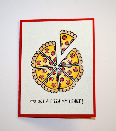 You got a pizza my heart card original