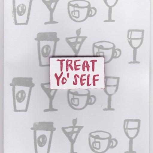 Treat yo self original
