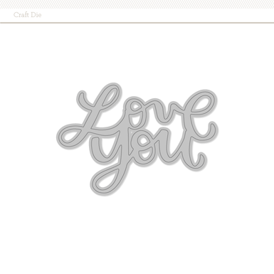0054641 love you craft die(770x770)