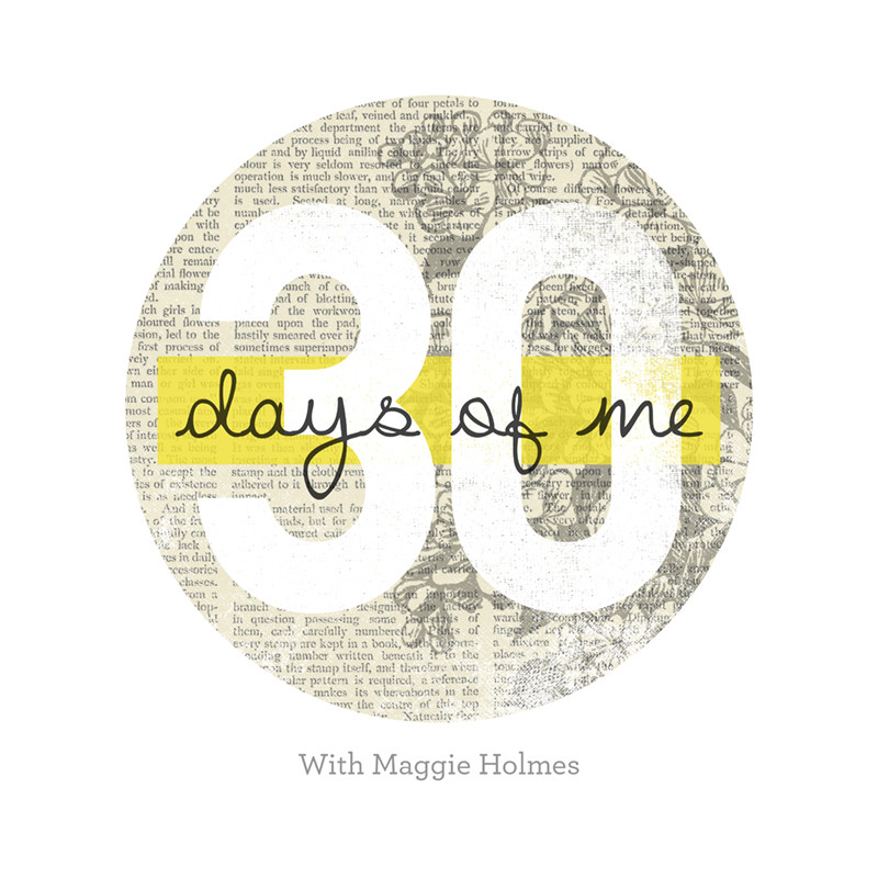 30 Days of Me
