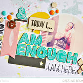 I am enough closeup2